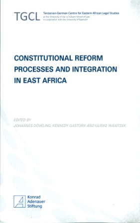 Constitutional Reform Processes and Integration in East Africa
