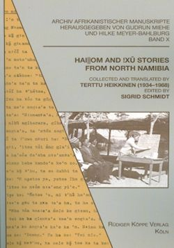 Hai||om and !Xû Stories from North Namibia –  Collected and translated by Terttu Heikkinen (1934–1988)