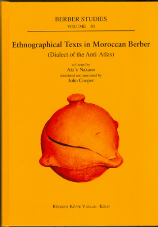 Ethnographical Texts in Moroccan Berber (Dialect of Anti-Atlas)