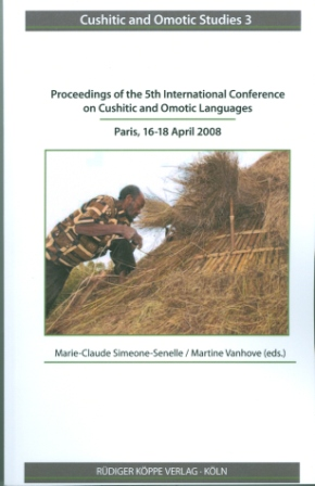 Proceedings of the 5th International Conference on Cushitic and Omotic Languages, Paris, 16-18 April 2008