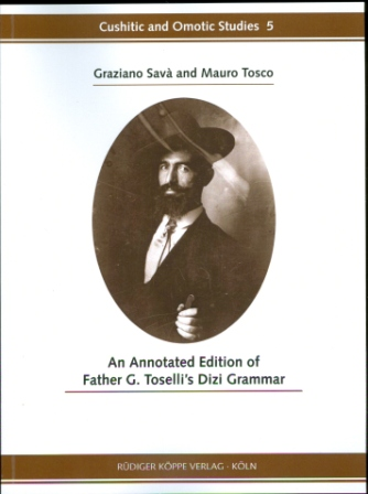 An Annotated Edition of Father G. Toselli's Dizi Grammar