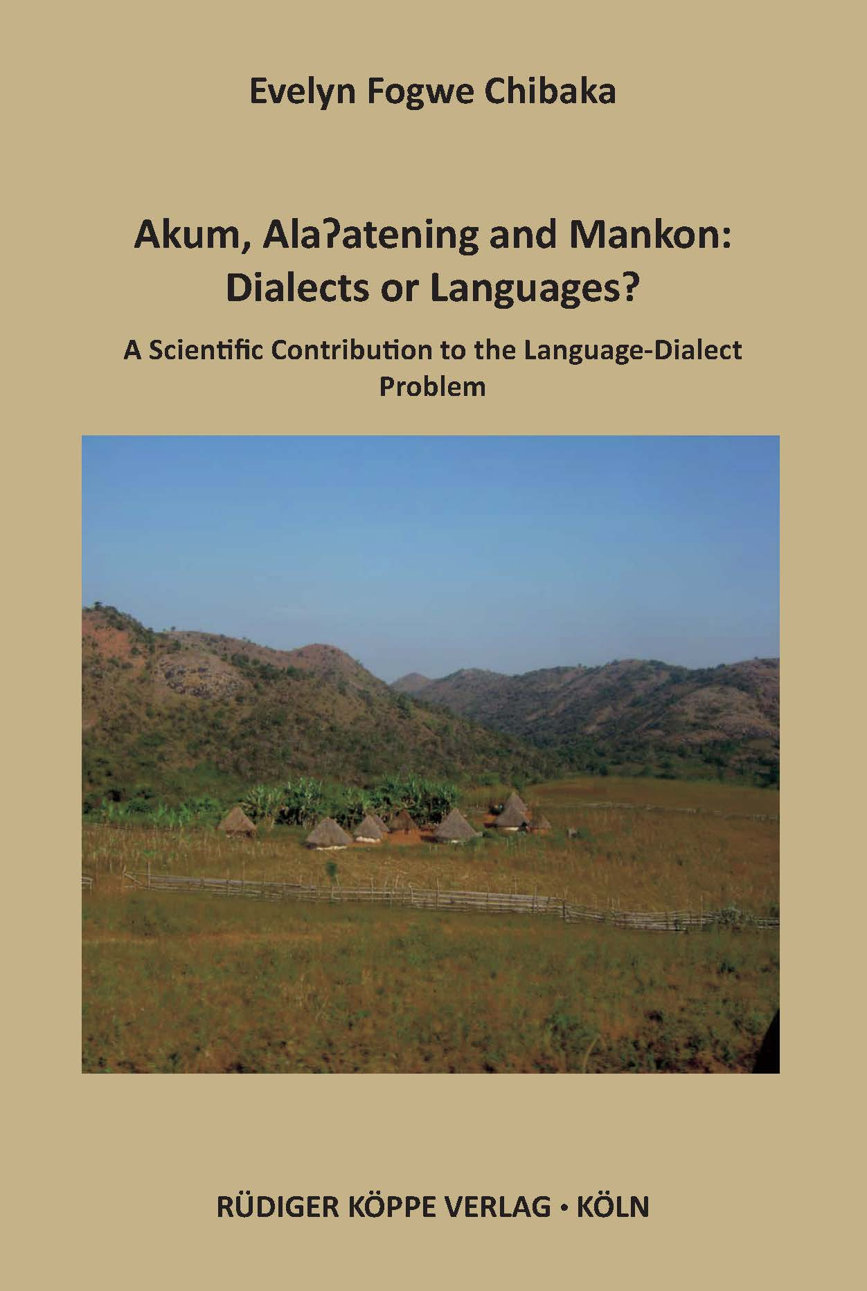 Akum, Ala'atening and Mankon: Dialects or Languages?