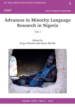 Advances in Minority Language Research in Nigeria vol. I