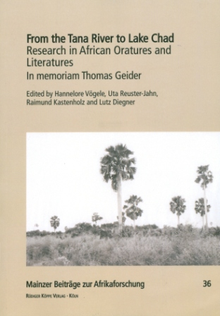 From the Tana River to Lake Chad – Research in African Oratures and Literatures