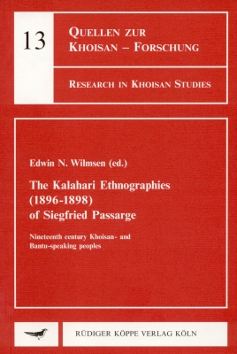 The Kalahari Ethnographies (1896–1898) of Siegfried Passarge