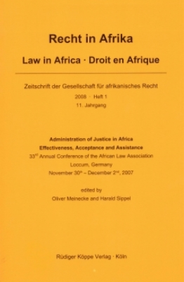 Administration of Justice in Africa – Effectiveness, Acceptance and Assistance