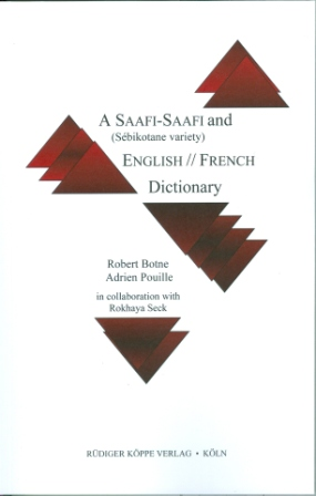 A Saafi-Saafi (Sébikotane Variety) and English // French Dictionary