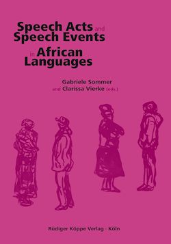 Speech Acts and Speech Events in African Languages