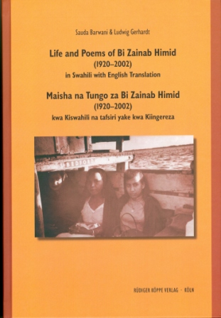 Life and Poems of Bi Zainab Himid (1920–2002) / Maisha na Tungo za Bi Zainab Himid (1920–2002)