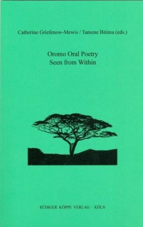 Oromo Oral Poetry Seen from Within