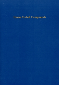 Hausa Verbal Compounds