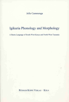 Igikuria Phonology and Morphology