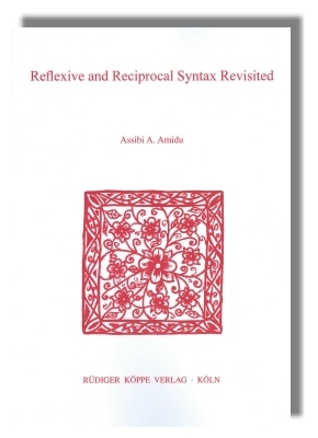 Reflexive and Reciprocal Syntax Revisited