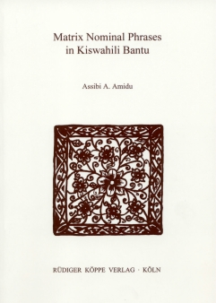 Matrix Nominal Phrases in Kiswahili Bantu