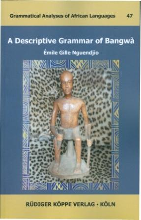 A Descriptive Grammar of Bangwà