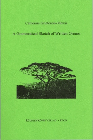A Grammatical Sketch of Written Oromo