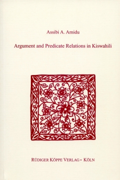 Argument and Predicate Relations in Kiswahili