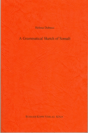 A Grammatical Sketch of Somali