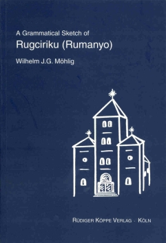 A Grammatical Sketch of Rugciriku (Rumanyo)