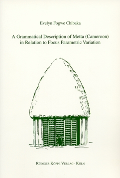 A Grammatical Description of Metta (Cameroon) in Relation to Focus Parametric Variation