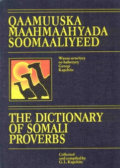 The Dictionary of Somali Proverbs
