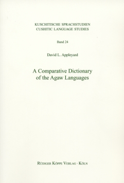 A Comparative Dictionary of the Agaw Languages