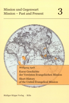 Kurze Geschichte der Vereinten Evangelischen Mission. Short History of the United Evangelical Mission