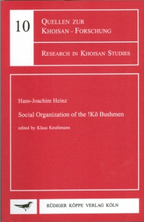 Social Organization of the !Kõ Bushmen