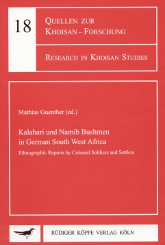 Kalahari and Namib Bushmen in German South West Africa