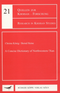 A Concise Dictionary of Northwestern !Xun