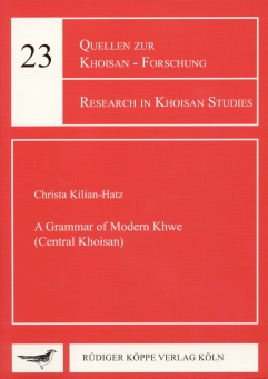 A Grammar of Modern Khwe (Central Khoisan)