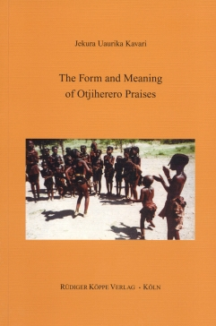 The Form and Meaning of Otjiherero Praises