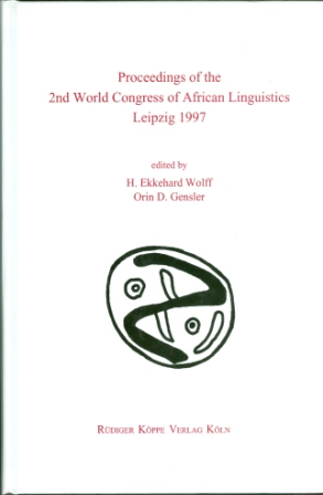 Proceedings of the 2nd WOCAL World Congress of African Linguistics, Leipzig 1997