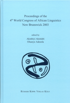 Proceedings of the 4th WOCAL World Congress of African Linguistics, New Brunswick 2003