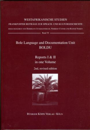 Bole Language and Documentation Unit, BOLDU Report I & II